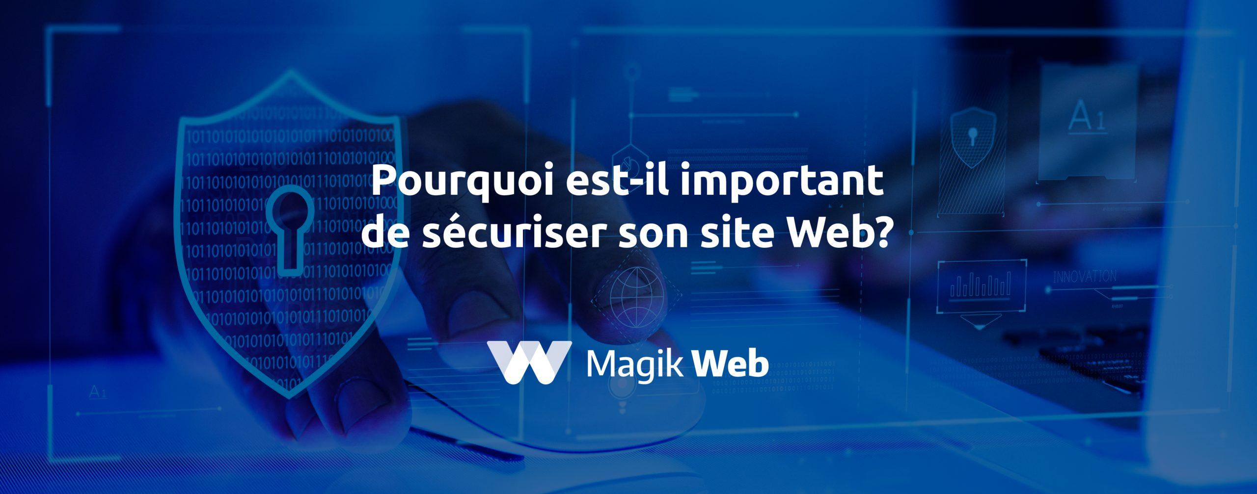 """Featured image for """"Pourquoi est-il important de sécuriser son site Web?"""""""